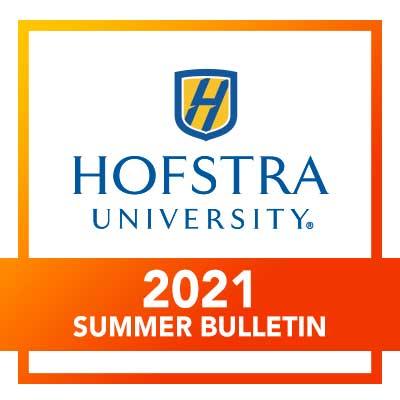 Hofstra Spring 2022 Calendar.2021 Summer Sessions Bulletin Hofstra University Acalog Acms